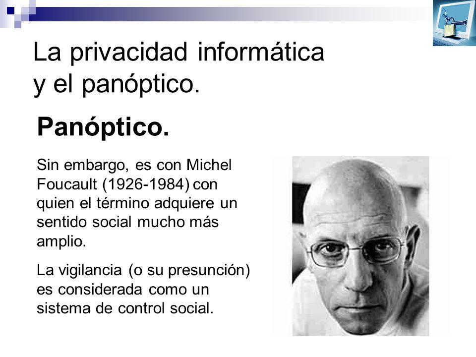 La privacidad informática y el panóptico.Posición oficial de la industria: la autorregulación.