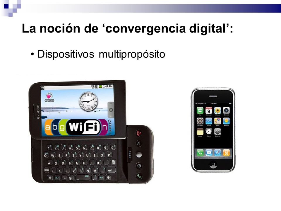 La noción de convergencia digital: Dispositivos multipropósito