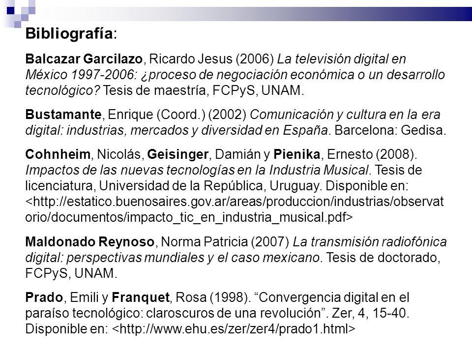 Bibliografía: Balcazar Garcilazo, Ricardo Jesus (2006) La televisión digital en México 1997-2006: ¿proceso de negociación económica o un desarrollo te