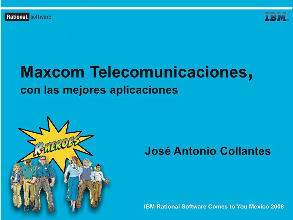 IBM Rational Software Comes to You Mexico 2008 3 Agenda ¿Quién es Maxcom.