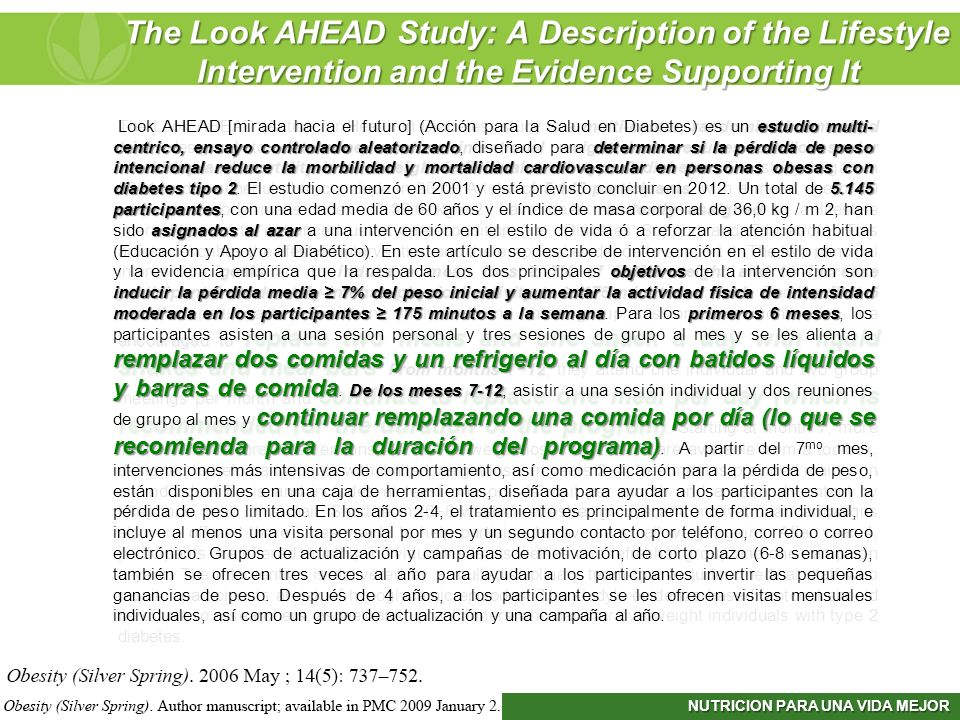 NUTRICION PARA UNA VIDA MEJOR The Look AHEAD Study: A Description of the Lifestyle Intervention and the Evidence Supporting It The Look AHEAD Study: A