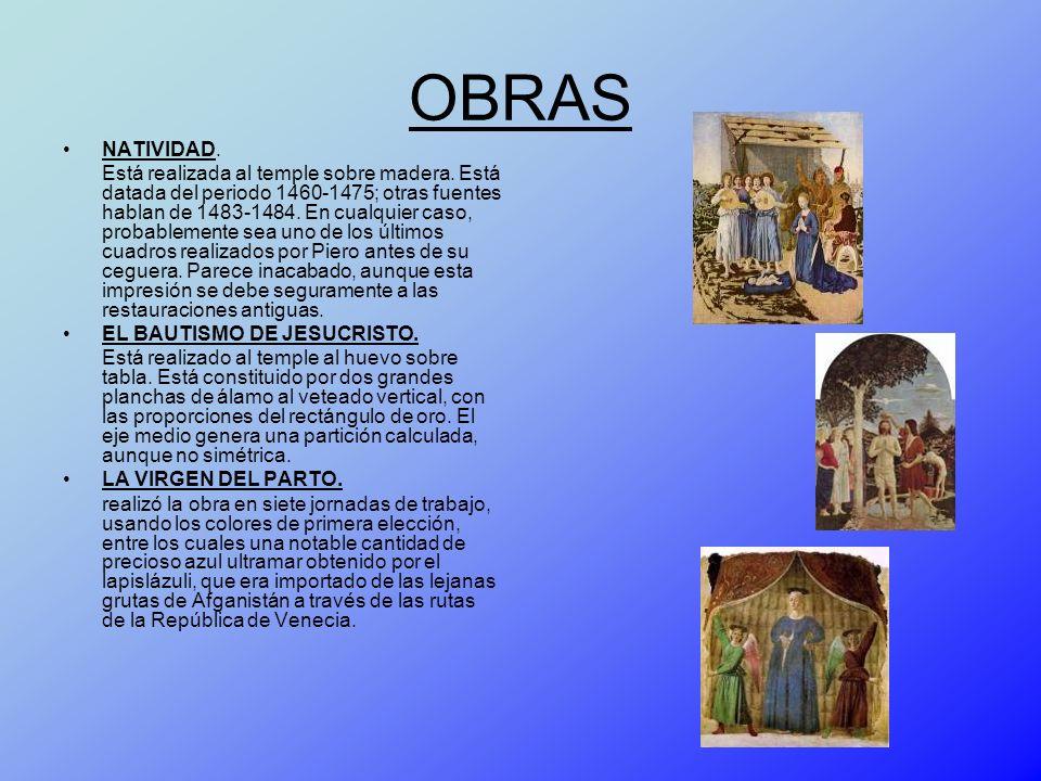 OBRAS NATIVIDAD. Está realizada al temple sobre madera. Está datada del periodo 1460-1475; otras fuentes hablan de 1483-1484. En cualquier caso, proba