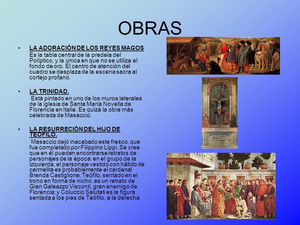 OBRAS LA ADORACIÓN DE LOS REYES MAGOS Es la tabla central de la predela del Políptico, y la única en que no se utiliza el fondo de oro. El centro de a