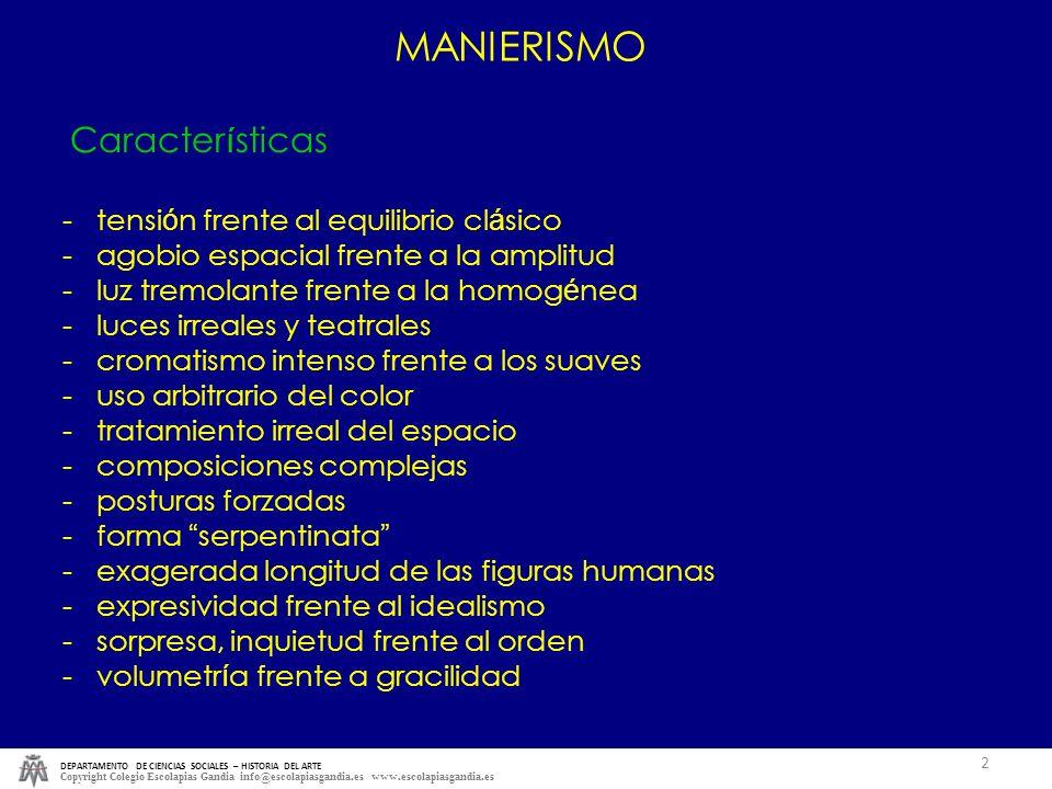 DEPARTAMENTO DE CIENCIAS SOCIALES – HISTORIA DEL ARTE Copyright Colegio Escolapias Gandia info@escolapiasgandia.es www.escolapiasgandia.es 2 Caracter