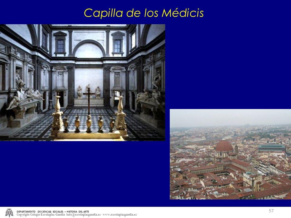 DEPARTAMENTO DE CIENCIAS SOCIALES – HISTORIA DEL ARTE Copyright Colegio Escolapias Gandia info@escolapiasgandia.es www.escolapiasgandia.es 57 Capilla
