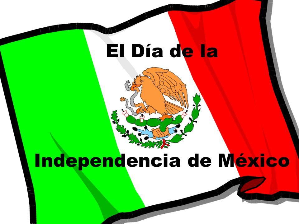 El Día de la Independencia de México