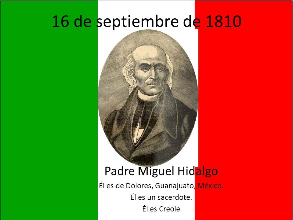 Hidalgo led a revolt against the Spanish government.