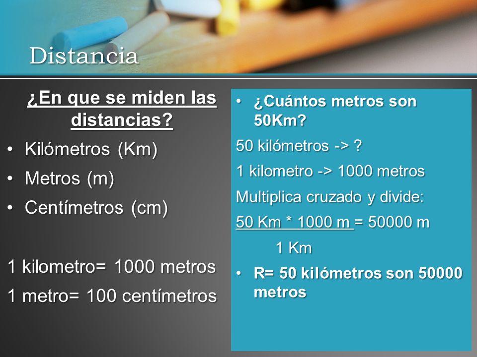 Distancia ¿En que se miden las distancias.