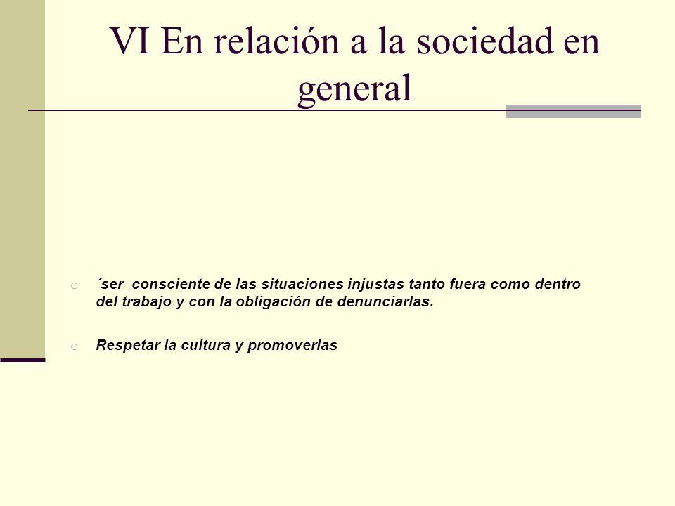 CÓDIGO DEONTOLÓGICO PRINCIPIOS GENERALES I.Principio de la profesionalidad.
