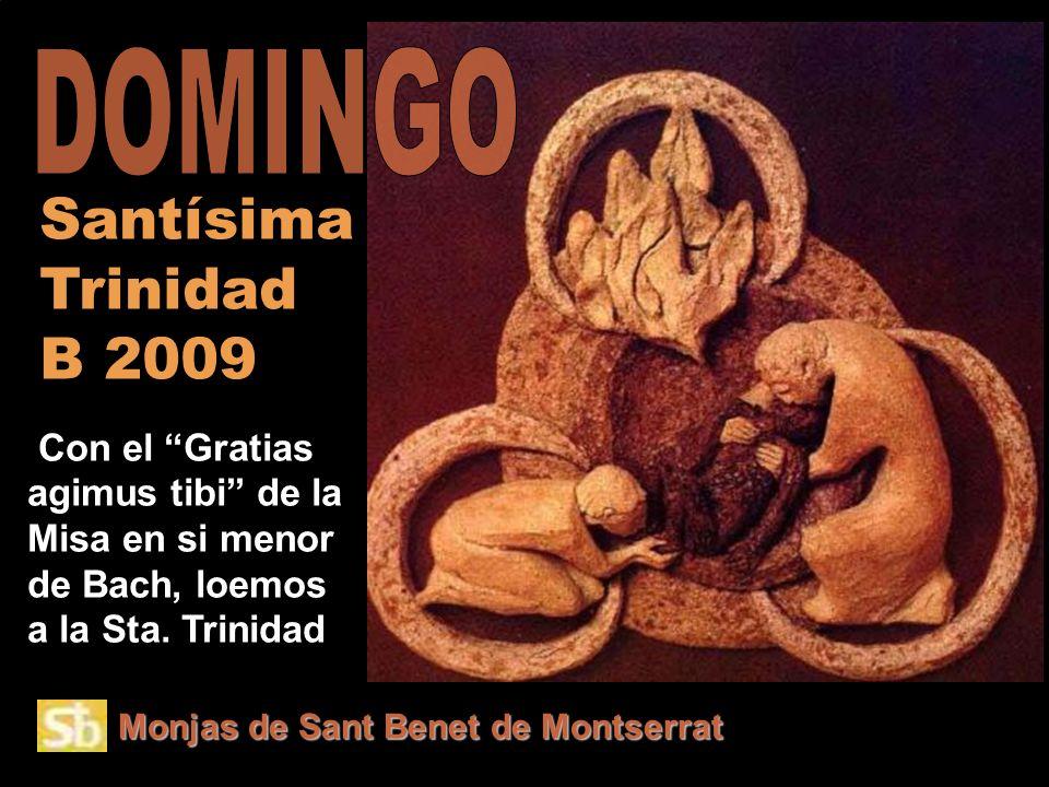 Monjas de Sant Benet de Montserrat Con el Gratias agimus tibi de la Misa en si menor de Bach, loemos a la Sta.