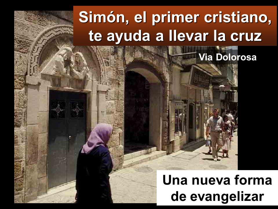 VIA DOLOROSA Y a uno que pasaba, de vuelta del campo, a Simón de Cirene, el padre de Alejandro y de Rufo, lo forzaron a llevar la cruz. Y llevaron a J