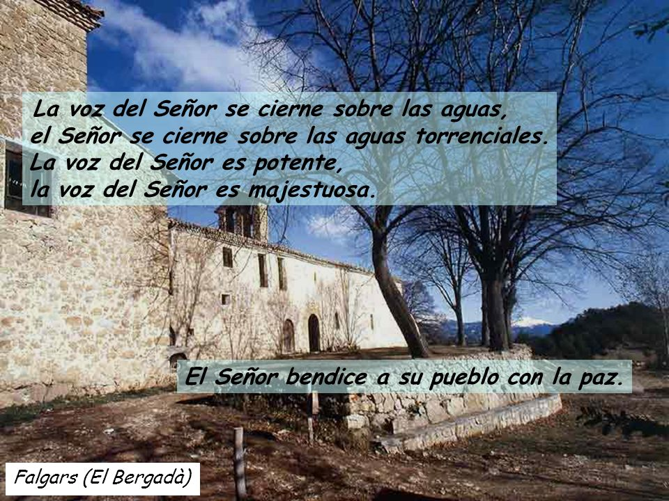 Falgars (El Bergadà) El Señor bendice a su pueblo con la paz.