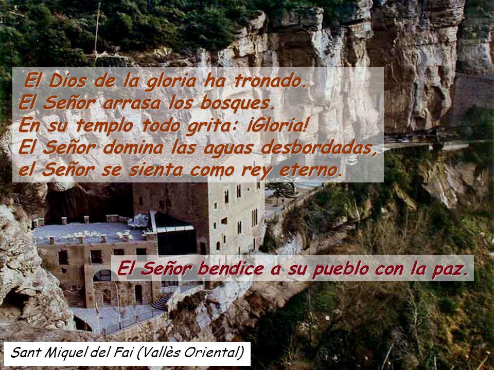 Sant Miquel del Fai (Vallès Oriental) El Señor bendice a su pueblo con la paz.