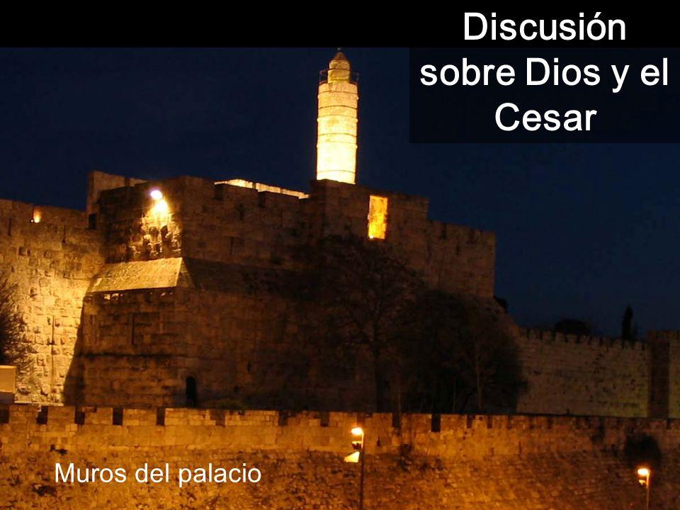 Discusión sobre Dios y el Cesar Muros del palacio