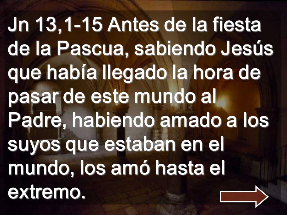 Jesús no busca dominar sino SERVIR El evangelio de S. Juan tiene la Eucaristía en el capítulo 6, durante la vida de Jesús. ¿Tal vez para Juan este Sac