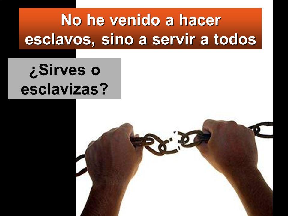 Vosotros, nada de eso: el que quiera ser grande, sea vuestro servidor; y el que quiera ser primero, sea esclavo de todos.