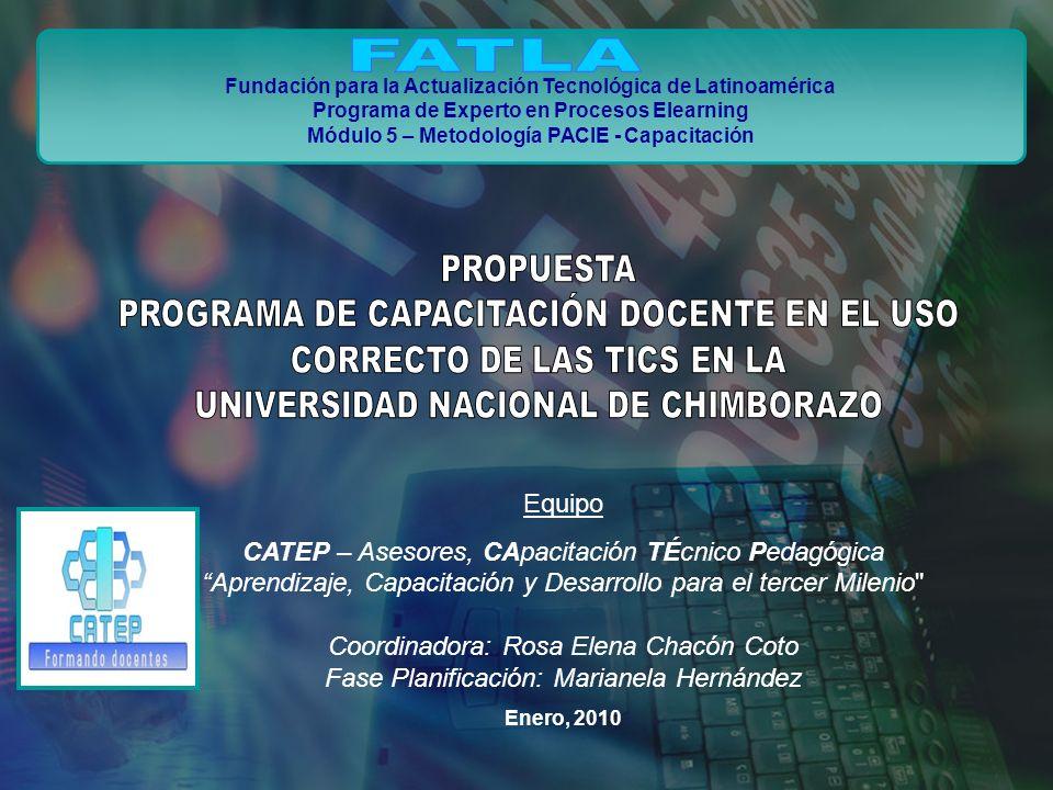 Fundación para la Actualización Tecnológica de Latinoamérica Programa de Experto en Procesos Elearning Módulo 5 – Metodología PACIE - Capacitación Equ