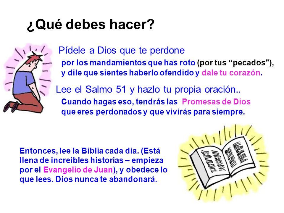 Evangelio 13 ¿Qué debes hacer? Pídele a Dios que te perdone por los mandamientos que has roto (por tus pecados