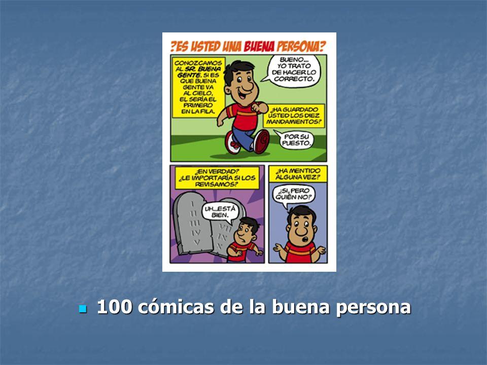 100 cómicas de la buena persona 100 cómicas de la buena persona