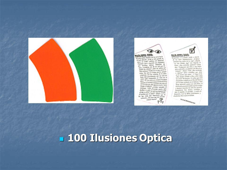 100 Ilusiones Optica 100 Ilusiones Optica
