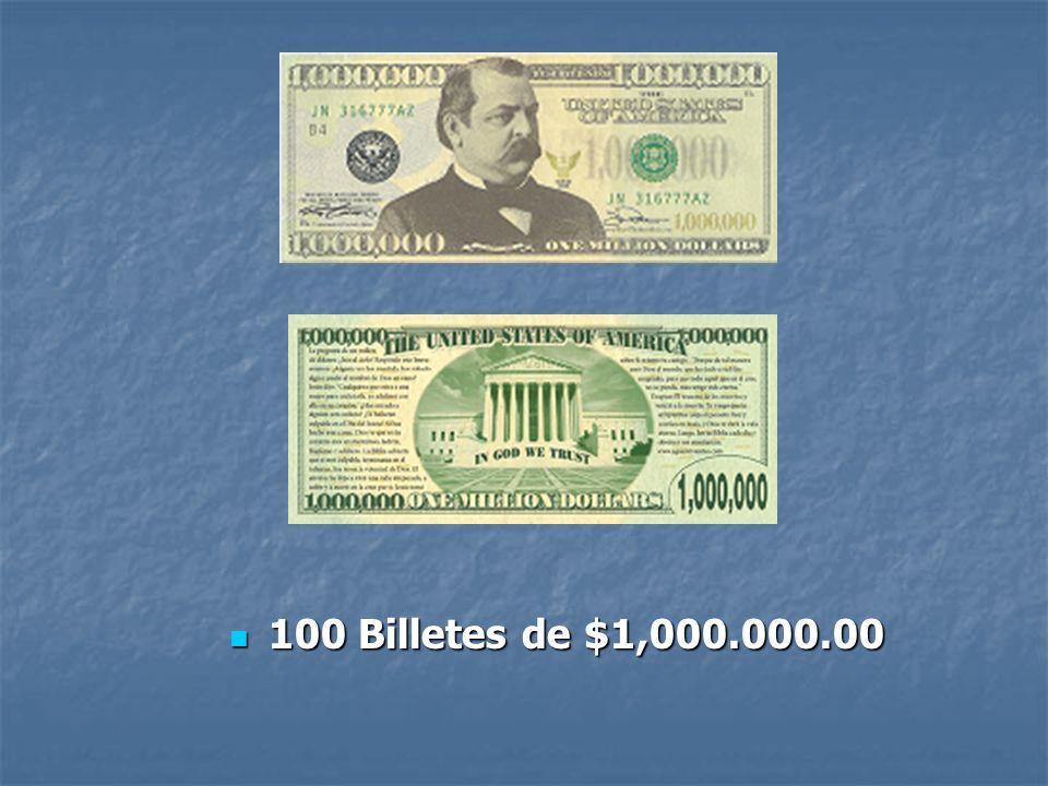 100 Billetes de $1,000.000.00 100 Billetes de $1,000.000.00