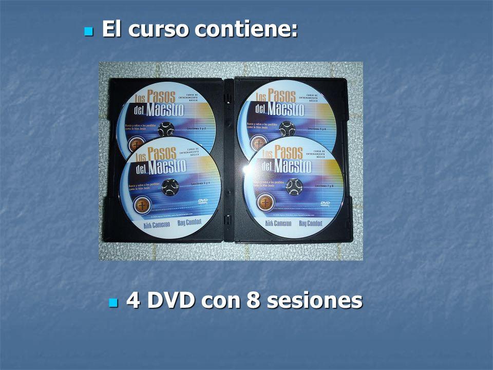 4 DVD con 8 sesiones 4 DVD con 8 sesiones El curso contiene: El curso contiene: