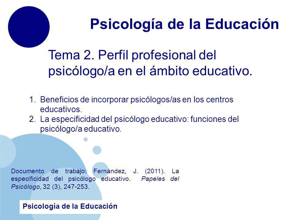 www.company.com Tema 2.Perfil profesional del psicólogo/a en el ámbito educativo.