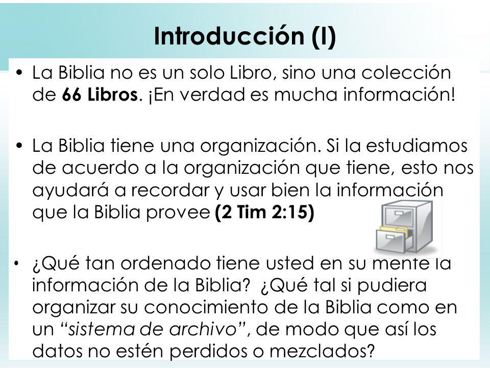 2 Introducción (I) La Biblia no es un solo Libro, sino una colección de 66 Libros. ¡En verdad es mucha información! La Biblia tiene una organización.