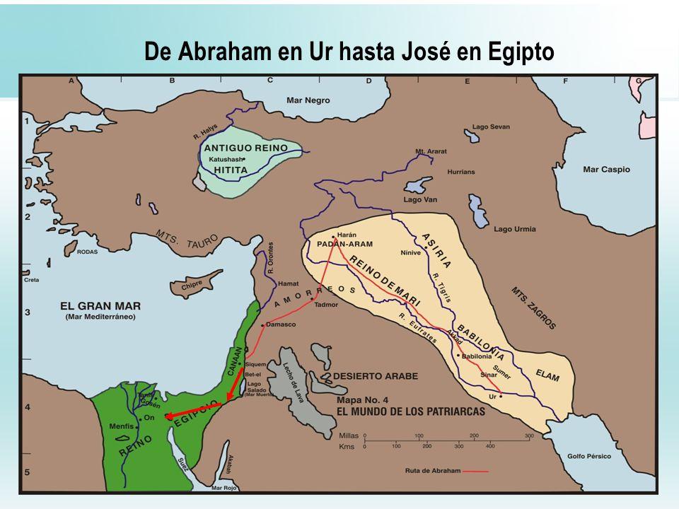 21 De Abraham en Ur hasta José en Egipto