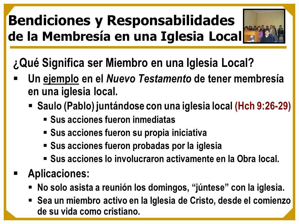 ¿Qué Significa ser Miembro en una Iglesia Local? Un ejemplo en el Nuevo Testamento de tener membresía en una iglesia local. Saulo (Pablo) juntándose c