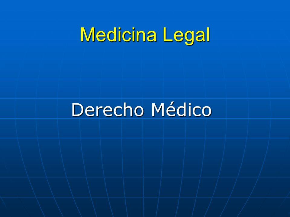 Medicina Legal Derecho Médico