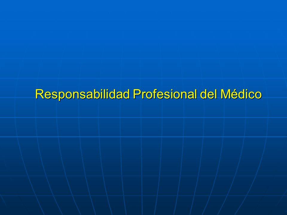 Responsabilidad Profesional del Médico