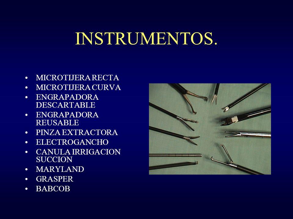 INSTRUMENTOS. MICROTIJERA RECTA MICROTIJERA CURVA ENGRAPADORA DESCARTABLE ENGRAPADORA REUSABLE PINZA EXTRACTORA ELECTROGANCHO CANULA IRRIGACION SUCCIO