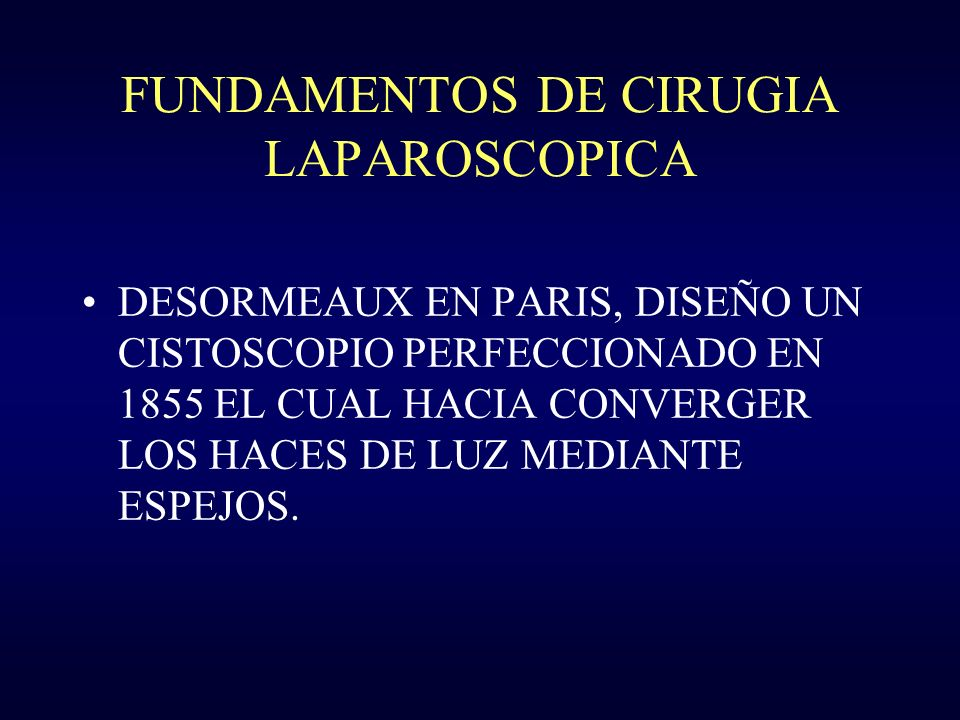 FUNDAMENTOS DE CIRUGIA LAPAROSCOPICA 1989 : DRS.