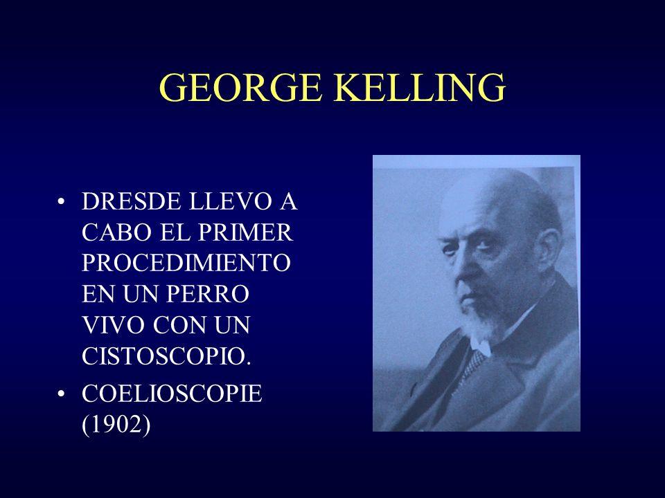 GEORGE KELLING DRESDE LLEVO A CABO EL PRIMER PROCEDIMIENTO EN UN PERRO VIVO CON UN CISTOSCOPIO. COELIOSCOPIE (1902)
