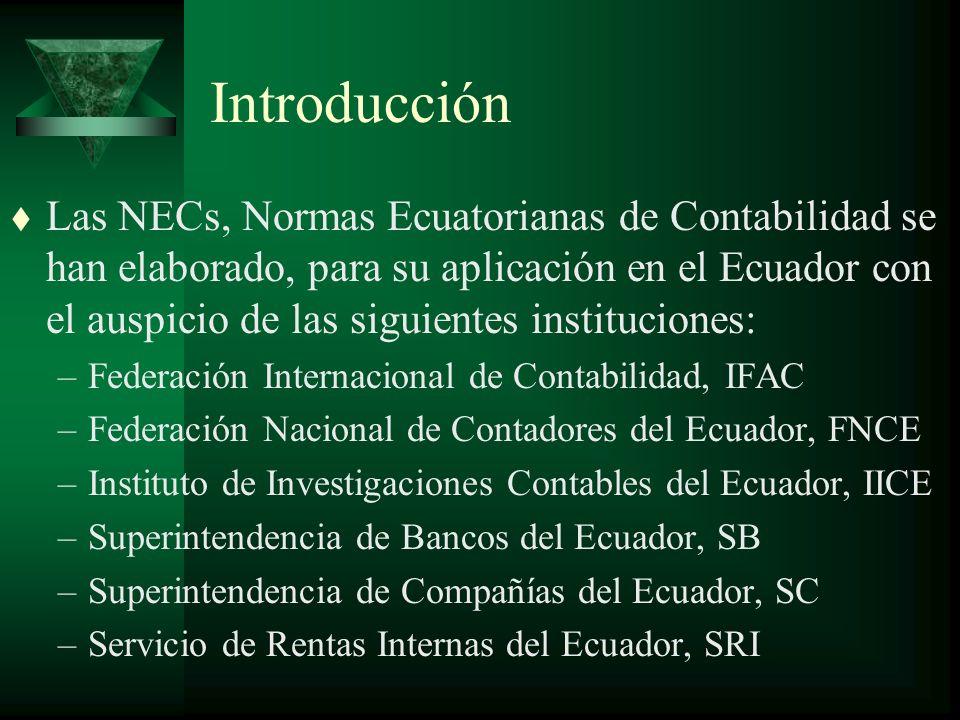Introducción Resumen de las NEC 1 a la 27 t NEC 11: Inventarios, reemplaza a la NIC 2 (1993) t NEC 12: Propiedades, Planta y Equipo, reemplaza a la NIC 16 (1993) t NEC 13: Contabilización de la Depreciación, reemplaza a la NIC 4 (1994)