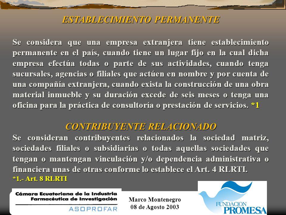 Marco Montenegro 08 de Agosto 2003 RETENCIONES EN LA FUENTE RETENCIONES DEL IMPUESTO A LA RENTA ¿CUALES SON LOS PORCENTAJES DE RETENCIÓN.