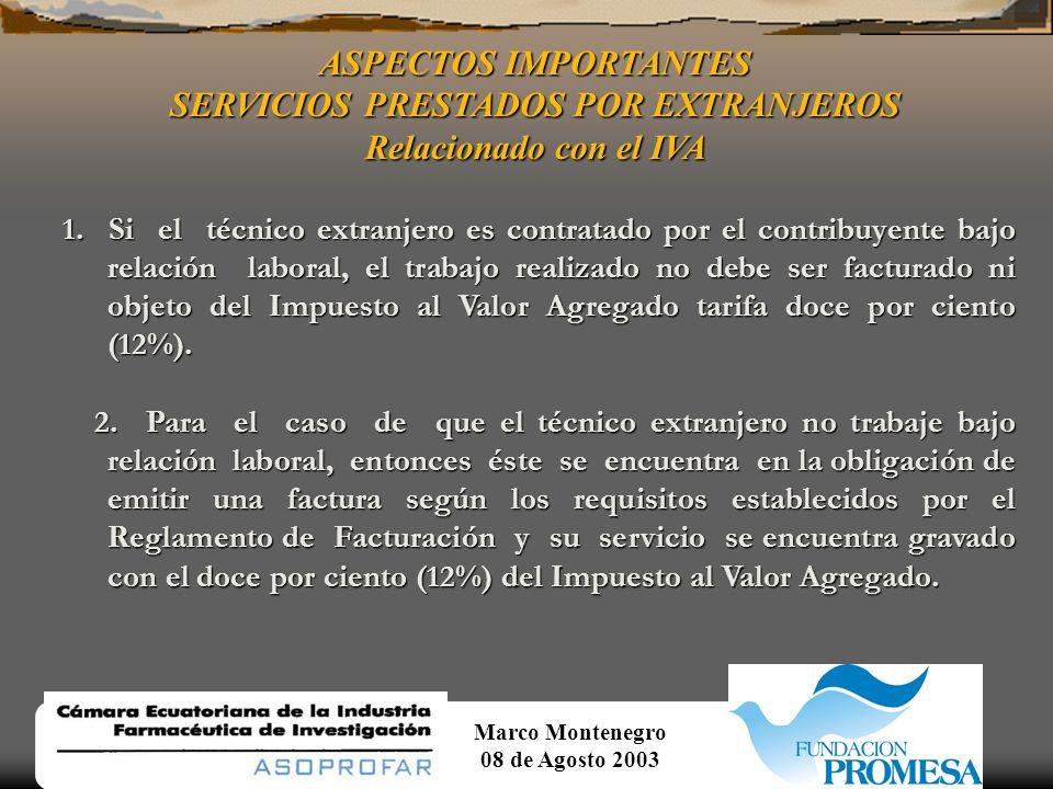 Marco Montenegro 08 de Agosto 2003 ASPECTOS IMPORTANTES OTRAS TASAS, IMPUESTOS Y CONTRIBUCIONES.