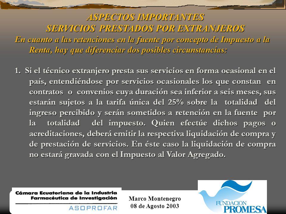 Marco Montenegro 08 de Agosto 2003 ASPECTOS IMPORTANTES SERVICIOS PRESTADOS POR EXTRANJEROS Relacionado con el IVA 1.