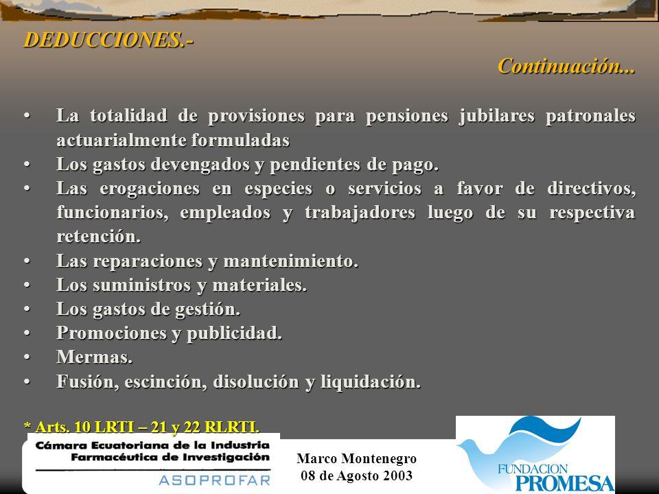 Marco Montenegro 08 de Agosto 2003 DEDUCCIONES.-Continuación...