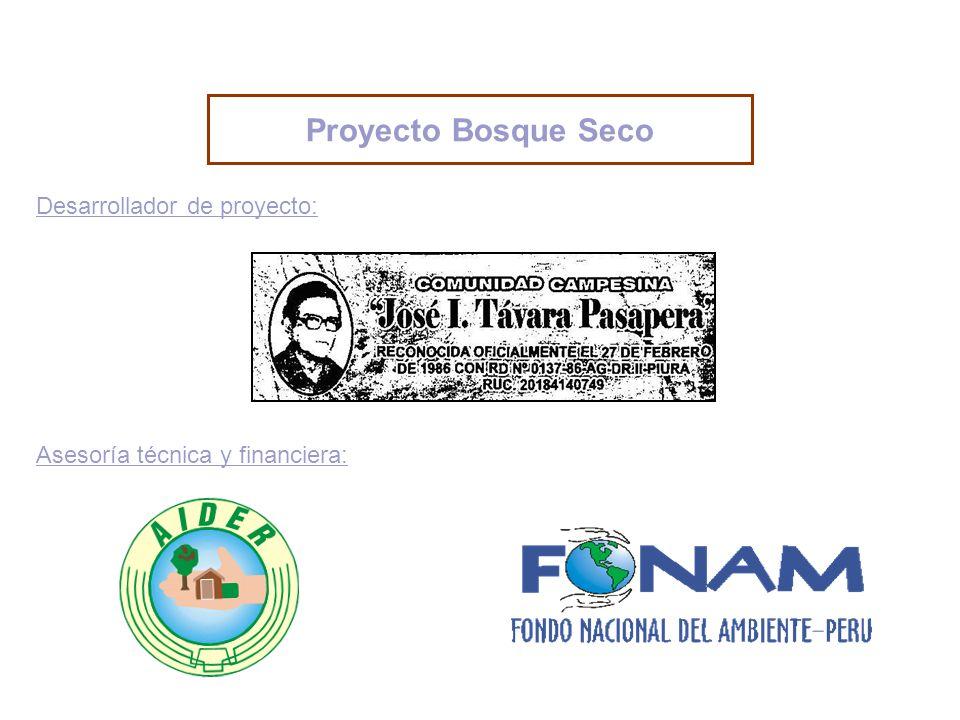 Desarrollador de proyecto: Asesoría técnica y financiera: Proyecto Bosque Seco