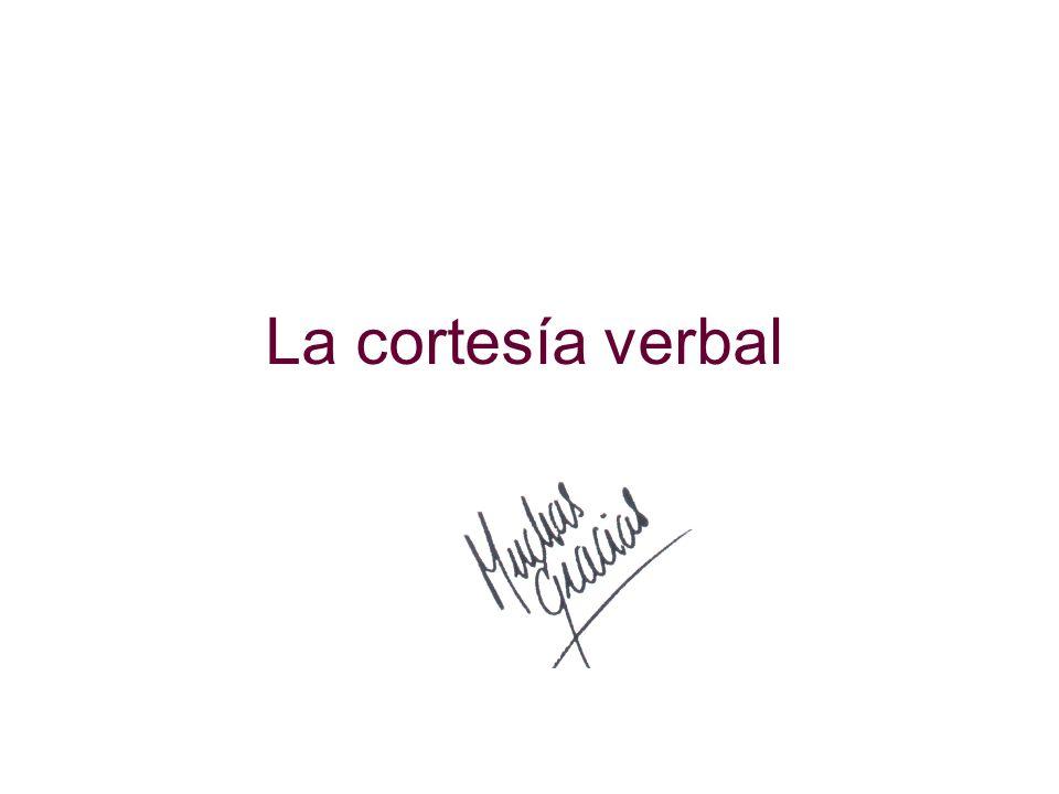La cortesía verbal