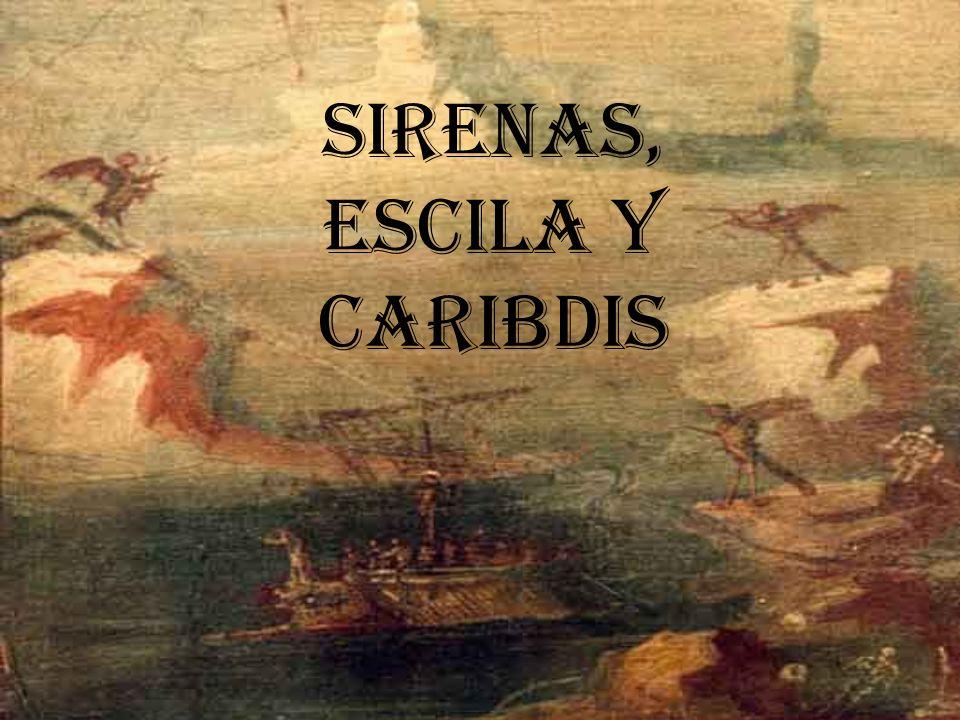 SIRENAS, escila y caribdis