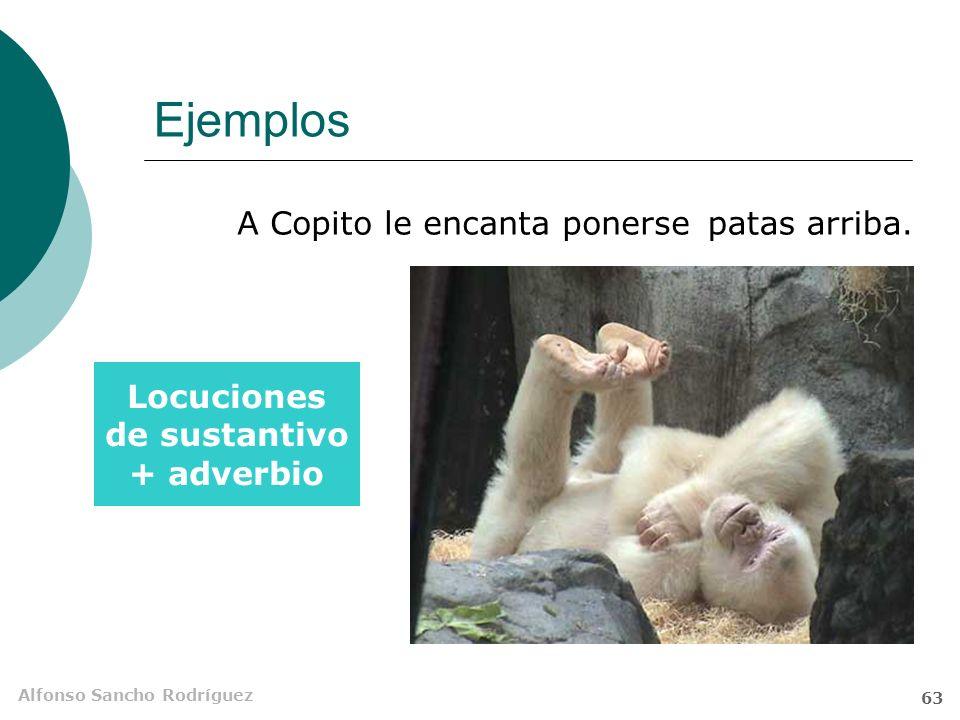 Alfonso Sancho Rodríguez 62 Ejemplos Y Jaime tuvo jaleoanoche.