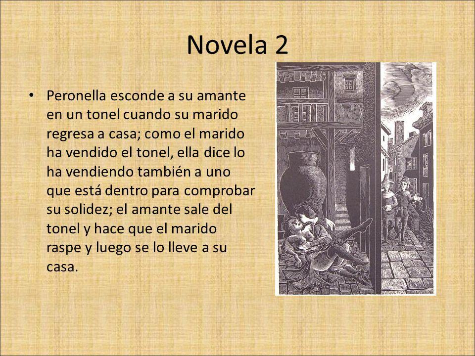 Novela 2 Peronella esconde a su amante en un tonel cuando su marido regresa a casa; como el marido ha vendido el tonel, ella dice lo ha vendiendo tamb