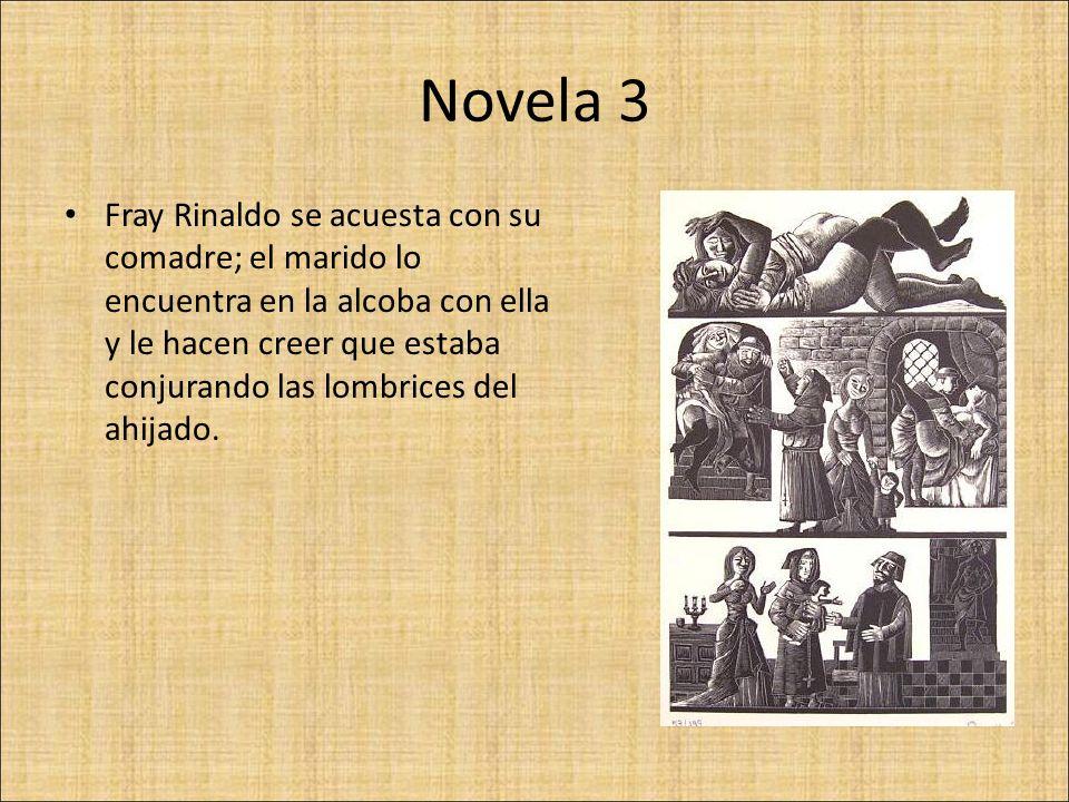 Novela 3 Fray Rinaldo se acuesta con su comadre; el marido lo encuentra en la alcoba con ella y le hacen creer que estaba conjurando las lombrices del