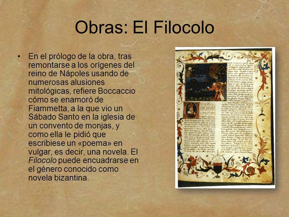 Obras: El Filocolo En el prólogo de la obra, tras remontarse a los orígenes del reino de Nápoles usando de numerosas alusiones mitológicas, refiere Bo
