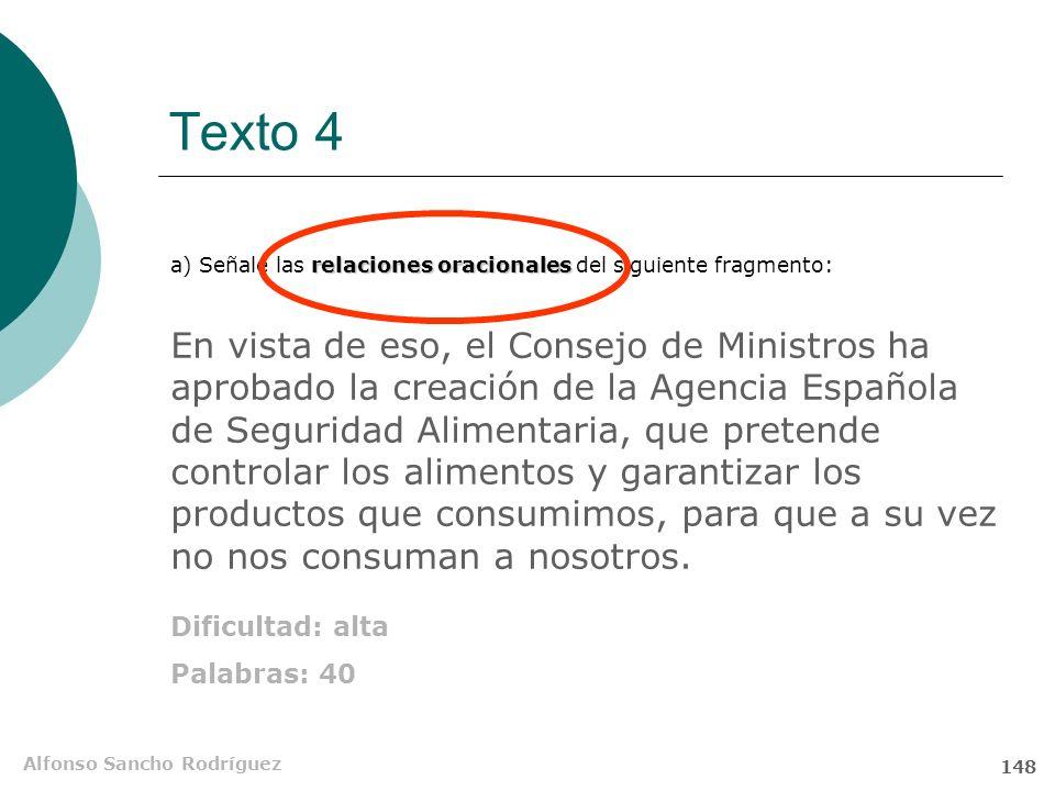 Alfonso Sancho Rodríguez 147 Texto 4. Cuarta pregunta Cuestión A: análisis sintáctico.