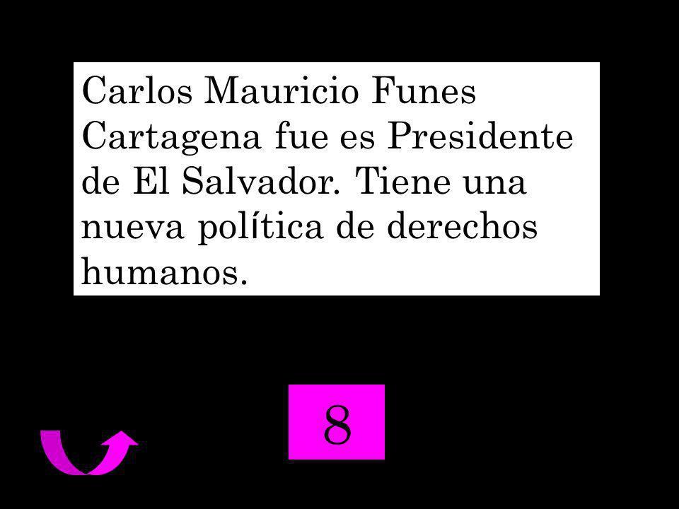 Carlos Mauricio Funes Cartagena fue es Presidente de El Salvador.