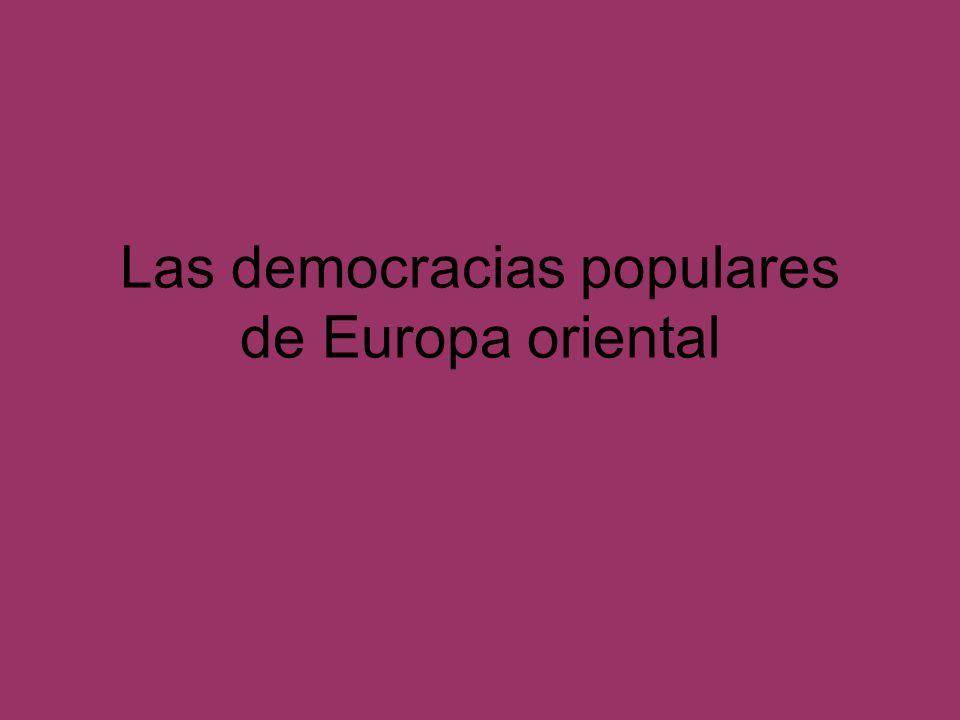 Las democracias populares de Europa oriental